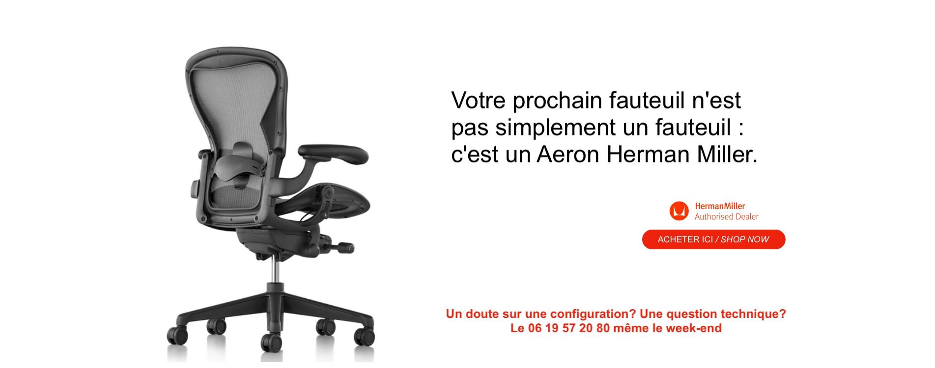 Votre prochain fauteuil est un Aeron Herman Miller