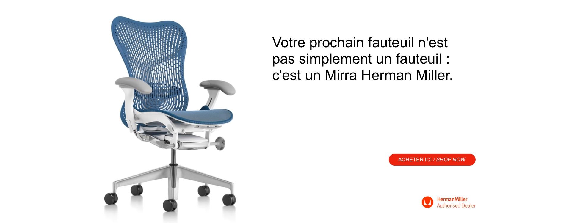 Votre prochain fauteuil est un Mirra Herman Miller